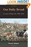Our Daily Bread: German Village Life, 1500-1850
