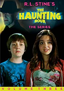 R.L. Stine's The Haunting Hour: The Series, Vol. 3