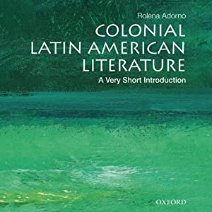 Colonial Latin American Literature: A Very Short Introduction  Audiobook