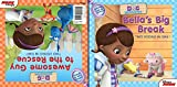 Disney Book Group Doc McStuffins: Awesome Guy to the Rescue! / Bella's Big Break: Two-Books-In-One