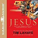 Jesus: Why the World is Still Fascinated by Him Audiobook by Tim F LaHaye Narrated by Wayne Shepherd