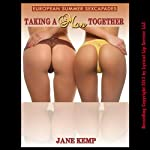 Taking a Man Together: An MFF First Threesome Erotica Story | Jane Kemp