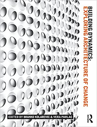 Building Dynamics: Exploring Architecture of Change