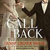Call Back: Magnolia Steele Mystery Series, Book 3 | Denise Grover Swank