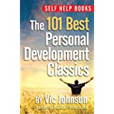 Self Help Books: The 101 Best Personal Development Classics ~ Vic Johnson