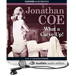 What a Carve Up! (Unabridged)