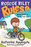 Roscoe Riley Rules #6: Never Walk in Shoes That Talk (Roscoe Riley Rules (Quality))