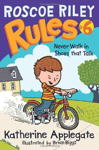 Roscoe Riley Rules #6: Never Walk In Shoes That Talk front-1025778