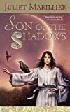Son Of The Shadows (Turtleback School & Library Binding Edition) (0613555317) by Marillier, Juliet
