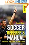 The Soccer Referee's Manual: Includes...