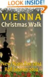 Vienna Christmas Walk - Christmas Mar...