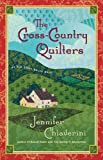 The Cross-Country Quilters (Elm Creek Quilts Series #3) (0743214897) by Chiaverini, Jennifer