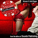 Vegas Confessions 5: Gold Digger |  Sounds Publishing