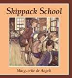 Skippack School (0836191242) by Marguerite De Angeli