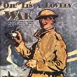 Oh! It's a Lovely War : Songs and Sketches of the Great War 1914-18 (Vol 1)