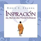 Una inspiración para cada día (Spanish Edition) (0307392996) by Sharma, Robin