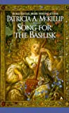 Song for the Basilisk (0441006787) by Patricia A. McKillip