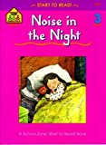 Noise in the Night - level 3 (A School Zone Start to Read Book) (0887430279) by Gregorich, Barbara