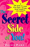 The Secret Side of You (1902618211) by Jason Page