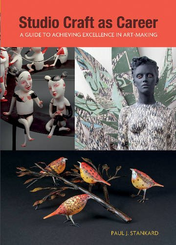 studio-craft-as-career-a-guide-to-achieving-excellence-in-art-making