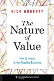 img - for The Nature of Value: How to Invest in the Adaptive Economy (Columbia Business School Publishing) book / textbook / text book