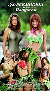 Supermodels in the Rainforest [VHS]