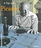 A Day with Picasso (Adventures in Art (Prestel))