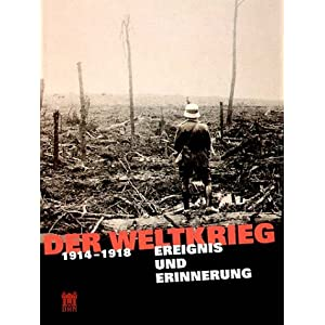 Der Weltkrieg 1914 - 1918