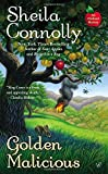 Golden Malicious (An Orchard Mystery)