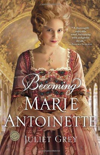 Becoming Marie-Antoinette /Anglais (Random House Reader's Circle)