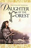 Daughter of the Forest (0606246177) by Marillier, Juliet