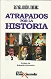 img - for Atrapados por la historia book / textbook / text book