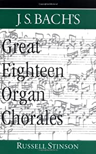 Js Bachs Great Eighteen Organ Chorales from OUP USA
