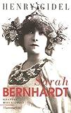 echange, troc Henry Gidel - Sarah Bernhardt