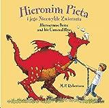 img - for Hieronim Pieta i jego Niezwykte Zwierzeta / Hieronymus Betts and His Unusual Pets book / textbook / text book