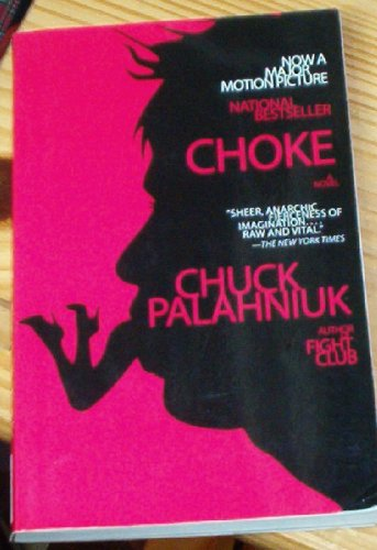 choke chuck palahniuk 34 quotes have been tagged as choke: chuck palahniuk: 'i feel my heart ache, but i've forgotten what that feeling means', chuck palahniuk: 'we've spent.