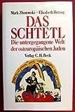 Das Schtetl. Die untergegangene Welt der osteuropäischen Juden. (3406351840) by Zborowski, Mark