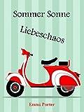 Sommer Sonne Liebeschaos
