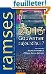 Ramses 2013 - Gouverner aujourd'hui ?...