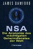 NSA. Die Anatomie des mächtigsten Geheimdienstes der Welt. (3570151514) by Bamford, James