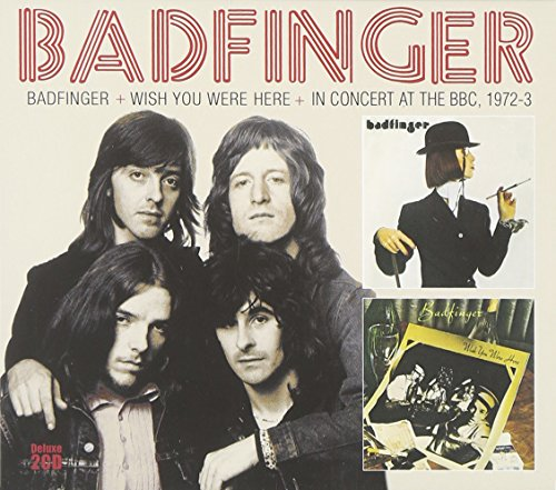 BADFINGER - Badfinger / Wish You Were Here / Bbc Sessions - Zortam Music