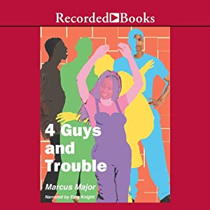 4 Guys and Trouble Audiobook