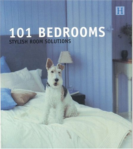 101 Bedrooms: Stylish Room Solutions (101 Rooms)