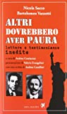 img - for Altri dovrebbero aver paura. Lettere e testimonianze inedite book / textbook / text book