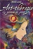 echange, troc Michèle Curinier - Art-thérapie : La peinture qui guérit