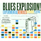 Experimental Remixes: Extended Playingby Jon Spencer Blues...