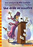 Une drle de ministre