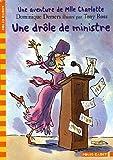 echange, troc Dominique Demers, Tony Ross - Une Aventure de Mlle Charlotte : Une drôle de ministre