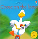 Goose on the Loose (Usborne Phonics Books) (0794503055) by Roxbee-Cox, Phil