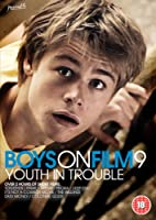 Boys On Film 9 - Youth in Trouble